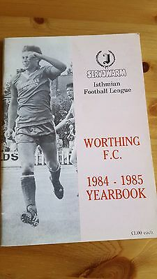 Worthing FC Official Yearbook 1984 - 1985 - Non League