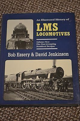 AN ILLUSTRATED HISTORY OF LMS LOCOMOTIVES VOLUME FIVE - Bob Essery & Jenkinson,