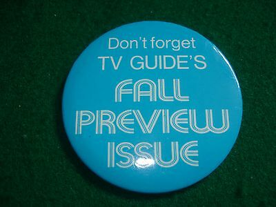 """Don't Forget Tv Guide's Fall Preview Issue Pin / Button / Pinback - 3"""""""