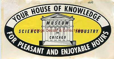 Vintage Museum Science Industry Chicago Illinois 1952 Souvenir Travel Decal Auto