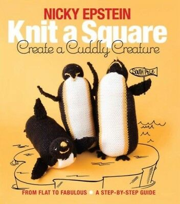 Knit A Square Create A Cuddly Creature, Epstein, Nicky, 9781942021667