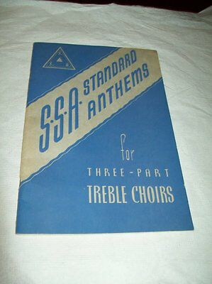 S.S.A. Standard anthems Songbook for three part Treble Choirs 1951 Lorenz