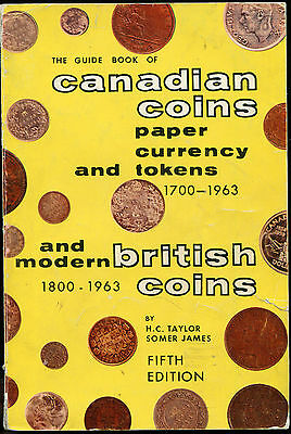Guide Book  Of Canadian Coins  1700-1963 By Taylor & James 5Th Ed