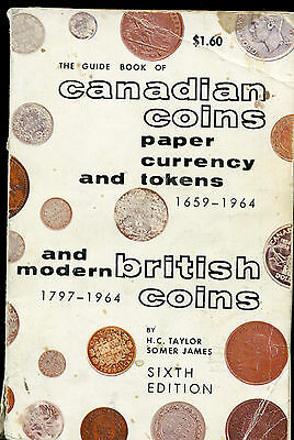 Guide Book  Of Canadian Coins  1700-1964 By Taylor & James 6Th Ed