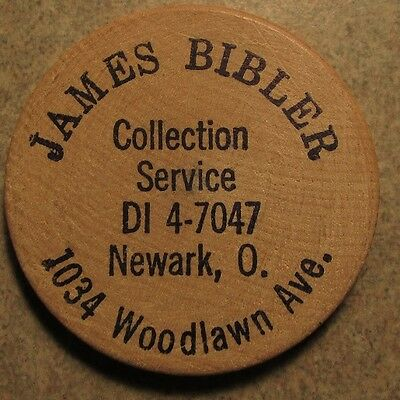 Vintage James Bibler Collection Service Newark, OH Wooden Nickel - Token Ohio