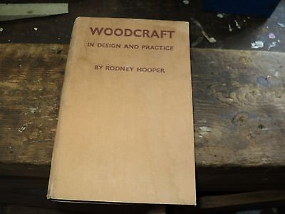 Woodcraft In Design And Practice