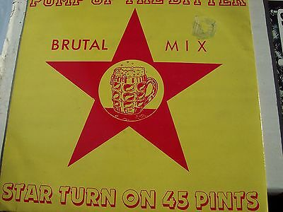 Star Turn On 45 Pints, Pump Up The Bitter, Brutal Mix. 1988 Masterpiece
