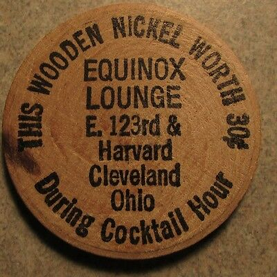Vintage Equinox Lounge Cleveland, OH Wooden Nickel - Token Ohio