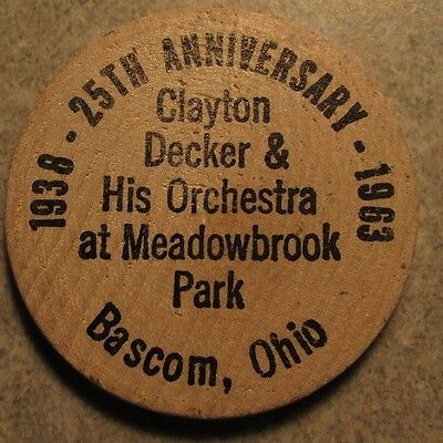 1963 Clayton Decker & Orchestra Bascom, OH Wooden Nickel - Token Ohio