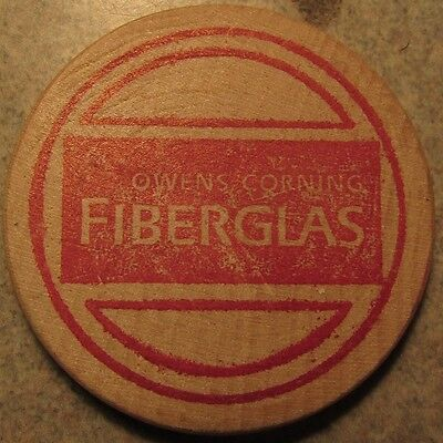 Vintage Owens Corning Fiberglass Toledo, OH Wooden Nickel - Token Ohio