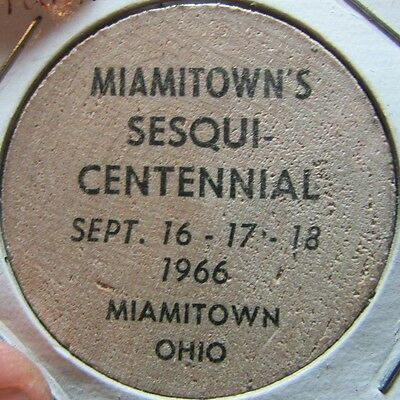1966 Miamitown, OH 150th Anniversary Wooden Nickel Token - Ohio