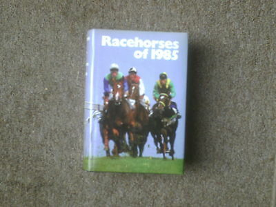 Racehorses of 1985  A Timeform Racing Publication
