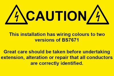 50 Wiring Colours To Two Versions of BS7671 - Harmonisation Warning Labels 76x51