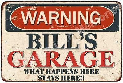 WARNING BILL'S GARAGE Rustic Chic Tin Sign Man Cave Décor Gift 8x12 8123947