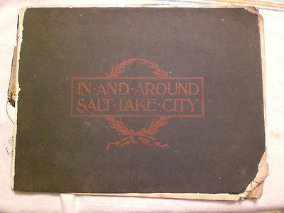 In and Around Salt Lake City. 1900 Picture book.