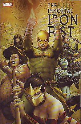The Immortal Iron Fist The Complete Collection Vol 2 trade paperback Fraction