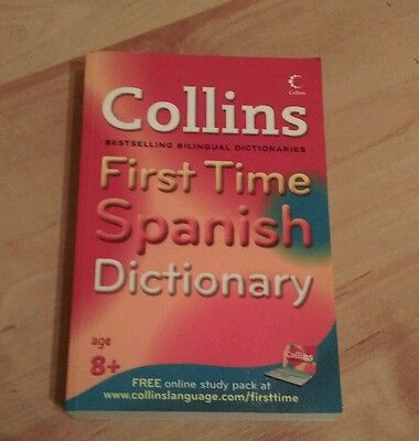 Collins First Time Spanish Dictionary by HarperCollins Publishers (Paperback,...