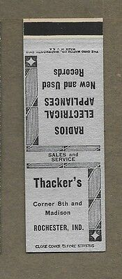 Thacker`s Electrical Store Radios Etc Rochester Indiana Flat Matchcover A415