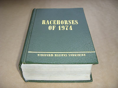 Racehorses Of 1974 Timeform Book - Horse Racing