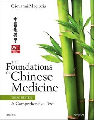 The Foundations of Chinese Medicine: A Comprehensive Text, 3e (Ha. 9780702052163