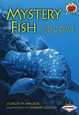On My Own Science: Mystery Fish (Paperback), Sally M Walker, 9781580133456
