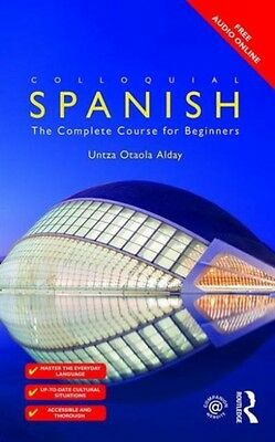 Colloquial Spanish: The Complete Course for Beginners (Colloquial Series (Book .