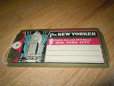 Vintage THE NEW YORKER  LUGGAGE TAG  UNUSED New York's Largest and Tallest Hotel