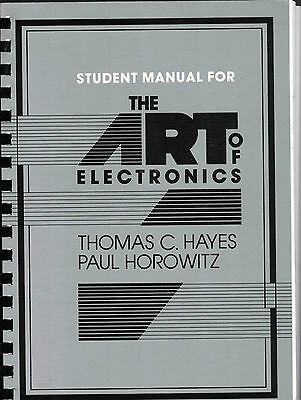 The Art of Electronics Student Manual: Student Manual by Paul Horowitz,...