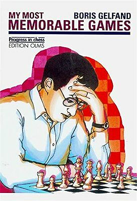 My Most Memorable Games Boris Gelfand Edition Olms annotated edition Anglais