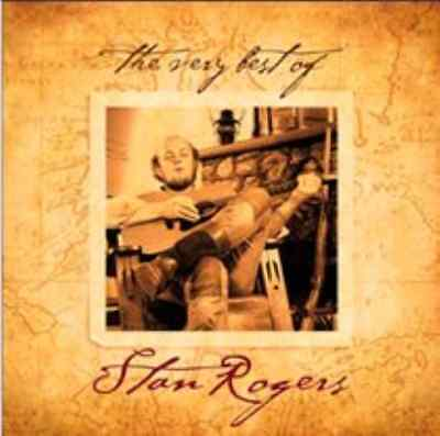 Stan Rogers-The Very Best Of  CD NEW