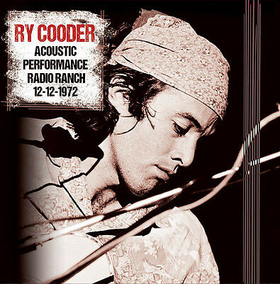 Ry Cooder - Acoustic Performance: Radio Ranch, 12-12-1972