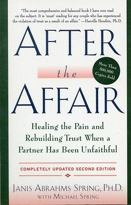 After the Affair, Updated Second Edition: Healing the Pain and Rebuilding Trust.