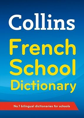 Collins French School Dictionary (Collins School) (Paperback), Co...