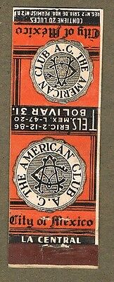 1930`s A.c The American Club City Of Mexico   Matchcover Aa77