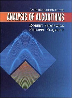 An Introduction to the Analysis of Algorithms Robert Sedgewick Philippe Flajol 0
