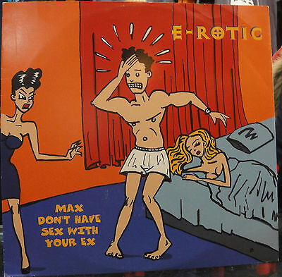 """LP E ROTIC """"DONT HAVE SEX / WITH YOUR EX -MAXI-"""". New"""