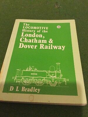 Booklet The Locomotive History London Chatham & Dover Railway