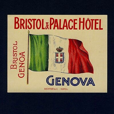 "Bristol&Palace Hotel GENOVA Italy Old RICHTER Luggage Label Kofferaufkleber ""S"""