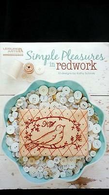 SIMPLY PLEASURES IN REDWORK 10 Embroidery Designs by Kathy Schmitz Book