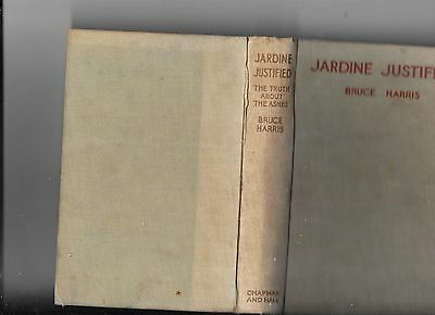 Jardine Justified Jardine Justified - The Truth about the Ashes.
