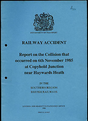 HMSO Railway Accident Report COPYHOLD JCT, HAYWARDS HEATH 6th November 1985