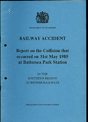 HMSO Railway Accident Report BATTERSEA PARK STATION 31st May 1985