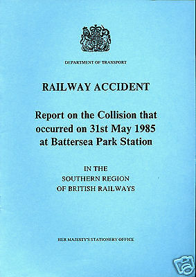 HMSO Railway Accident Report BATTERSEA PARK 31st May 1985