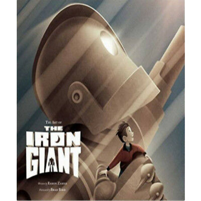 Art of The Iron Giant Book By Ramin Zahed Hardcover
