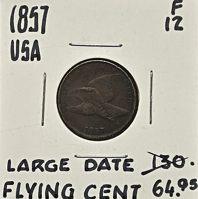 1857 Large Date United States One Cent F-12 *corrosion