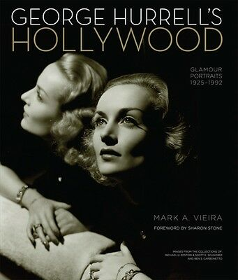 George Hurrell's Hollywood (Hardcover), Vieira, Mark A., Stone, S. 9780762450398