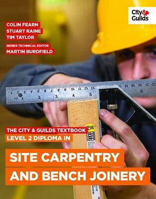 The City & Guilds Textbook: Level 2 Diploma in Site Carpentry and Bench Joinery.