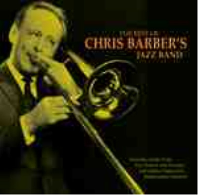 Chris Barber Jazz Band-The Best Of  CD NEW