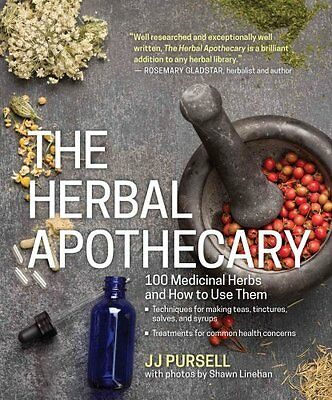 The Herbal Apothecary by J. J. Pursell 9781604695670 (Paperback, 2016)