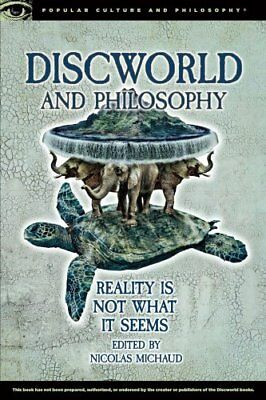 Discworld and Philosophy by Nicolas Michaud 9780812699197 (Paperback, 2016)
